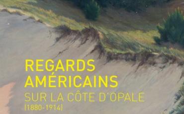 « Regards américains sur la Côte d'Opale » - Parcours Musée