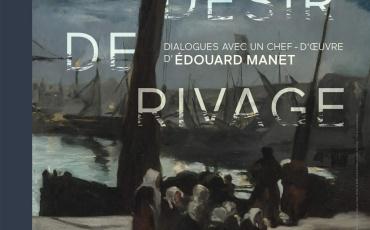 [EXPOSITION TEMPORAIRE] Désir de rivage - Dialogues avec un chef-d'œuvre d'Edouard Manet